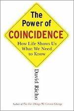 The Power of Coincidence How Life Shows Us What We Need to Know David Richo NEW!