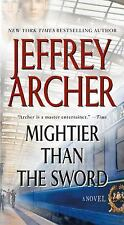 The Clifton Chronicles Ser.: Mightier Than the Sword 5 by Jeffrey Archer...