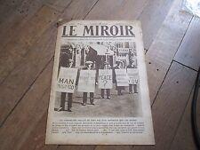 JOURNAL LE MIROIR 340 27 juin 1920 demobilises anglais mecontent comme francais