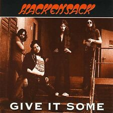 HACKENSACK - GIVE IT SOME - HARD  ROCK - NEW