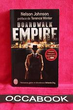 Boardwalk Empire : Naissance, gloire et décadence d'Atlantic City - N. Johnson