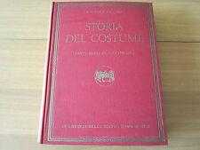 STORIA DEL COSTUME, MICHELE VOCINO, I EDIZIONE, ILLUSTRATISSIMO E RARO, 1953