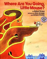 Where Are You Going, Little Mouse? (Mulberry Paperback Book) Kraus, Robert Pape