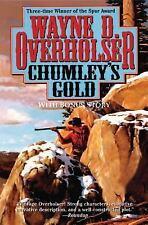 Chumley's Gold by Wayne D. Overholser (2013, Paperback)