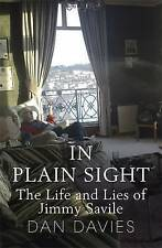 In Plain Sight: The Life and Lies of Jimmy Savile, Good Condition Book, Davies,