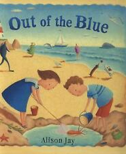 Out of the Blue by Barefoot Books (2014, Hardcover)