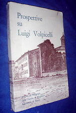 Prospettive su Luigi Volpicelli / con scritti di Iclea Picco