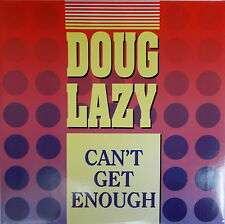 "12""  Doug Lazy ‎– Can't Get Enough ,VG,,cleaned, ZYX Records ‎– ZYX 6319-12"