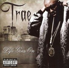 Trae Life Goes on CD