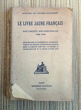Ancien livre jaune francais, documents diplomatiques, WW2,  old french book