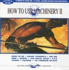 How to use Machinery 2 (1993) Snog, Dance or Die, Oomph, Forbidden Deejay.. [CD]