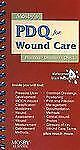 Mosby's PDQ for Wound Care by Mosby (2008, Spiral)
