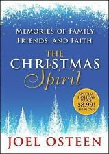 The Christmas Spirit : Memories of Family, Friends, and Faith by Joel Osteen...