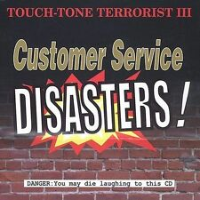 Customer Service Disasters, Touch Tone Terrorists, Acceptable