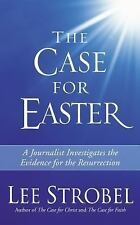 The Case for Easter: Journalist Investigates the Evidence for the Resu-ExLibrary