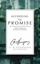 C. H. Spurgeon According to Promise: God's Promises to Every Christian (The Spur