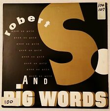 1987 - ROBERT S. - GOOD AS GOLD / BIG WORDS - EPIC ORIGINAL PRESS - PUBLIC ENEMY