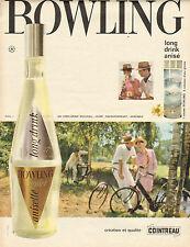 Publicité Advertising 1962  BOWLING regnier anisette COINTREAU ..