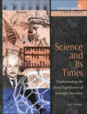 Science and Its Times: Understanding the Social Significance of Scientific Disco