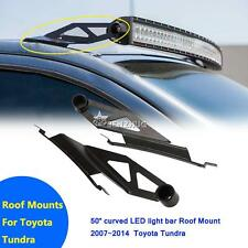 """For Toyota Tundra Fit 50"""" LED Curved LED Light Bar Upper Roof Mount Brackets 2x"""