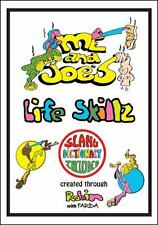 Me and Joe's Life Skillz : A Book for Kids and Parents to Laugh and Learn...