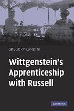 Wittgenstein's Apprenticeship with Russell by Gregory Landini (2007, Hardcover)
