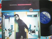 Love And Money My Love Lives In A Dead House MONEY1012 UK 12inch Vinyl Single