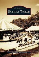 Holiday  World    (IN)   (Images of America)