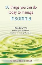 50 Things You Can Do Today to Manage Insomnia (Personal Health Guides)