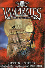 Vampirates - Tide of Terror by Justin Somper (Paperback, 2006)