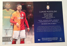 2016 Topps UEFA Champions 5x7 GOLD (#/10 Made) LUKAS PODOLSKI Galatasaray AS #72