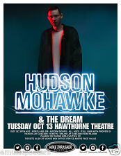 HUDSON MOHAWKE / THE DREAM 2015 PORTLAND CONCERT TOUR POSTER - Electronic Music