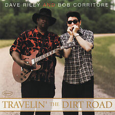 Travelin' the Dirt Road by Dave Riley & Bob Corritore