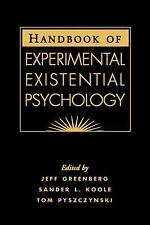 Handbook of Experimental Existential Psychology (2004, Hardcover)