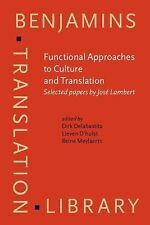 2006-10-30, Functional Approaches to Culture And Translation: Selected Papers by