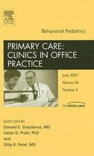 Behavioral Pediatrics, An Issue of Primary Care Clinics in Office Practice, 1e (