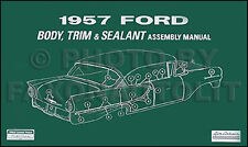 1957 Ford Body Assembly Manual 57 Ranchero 500 Fairlane Sunliner Custom Courier