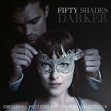 FIFTY SHADES DARKER MOTION PICTURE SOUNDTRACK CD - NEW RELEASE FEBRUARY 2017