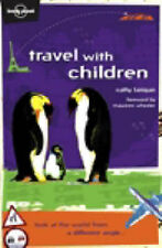 Travel with Children (Lonely Planet Travel Guides), Maureen Wheeler