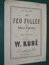 Partition ancienne Piano Wilhelm KÜHE le feu follet Op. 38