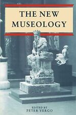 New Museology by Peter Vergo (1997, Paperback)