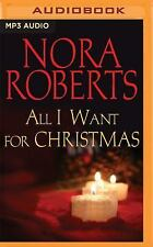 All I Want for Christmas by Nora Roberts (2016, MP3 CD, Unabridged)