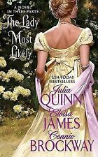 The Lady Most Likely...: A Novel in Three Parts Quinn, Julia, James, Eloisa, Br