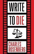 Write to Die by Charles Rosenberg (2016, CD, Unabridged)