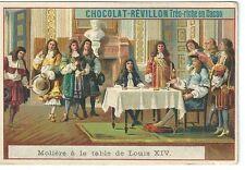 Chromo Chocolat Révillon Molière à la table de Louis XIV Histoire