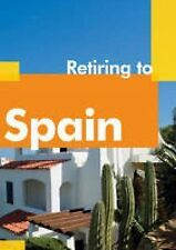 Retiring to Spain (Retiring Abroad), Hobbs, Guy, Good Condition Book, ISBN 18545