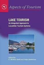 Lake Tourism: An Integrated Approach To Lacustrine Tourism Systems-ExLibrary