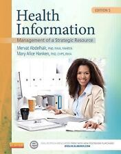 Health Information : Management of a Strategic Resource 5th e 2016