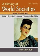 A History of World Societies Value, Volume II:Since 1450, Crowston, Clare Haru,
