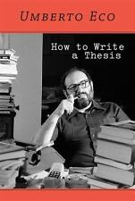 How to Write a Thesis by Eco, Umberto
